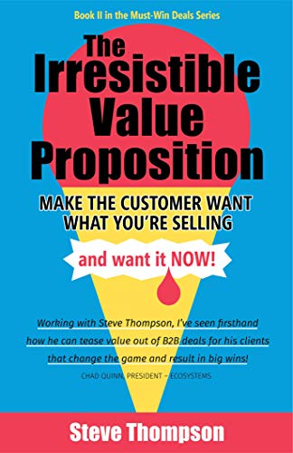 The Irresistible Value Proposition
