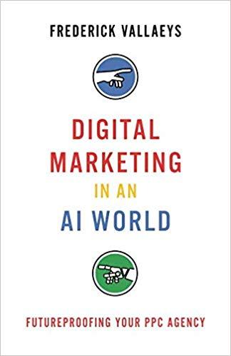 Digital Marketing in an AI World