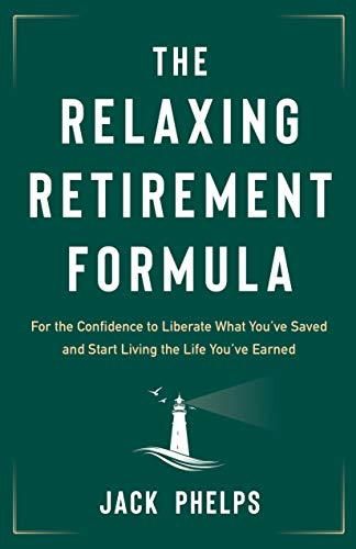 The Relaxing Retirement Formula