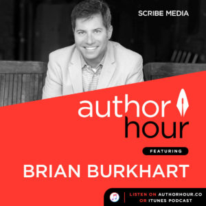 Stand For Something: Brian Burkhart Author Hour podcast